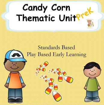 Candy Corn Fun- Math, Literacy, Sensory Play Unit- PreK