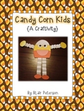 Candy Corn Kids {A Craftivity}