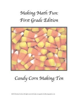 Candy Corn Make Ten Math for First Grade