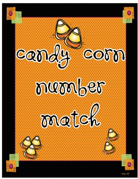 Candy Corn Math Center Number Match Up
