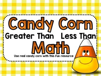 candy corn math greater than less than by stacey murray  tpt