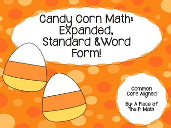 Candy Corn Math! Three Forms of a Number