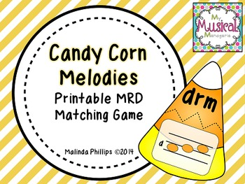 Candy Corn Melodies: A Matching Game for M-R-D in the Kodaly and Orff Classroom