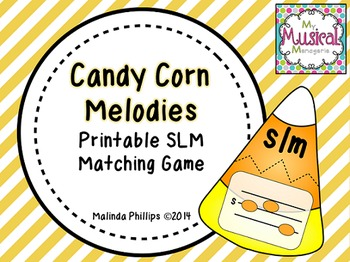 Candy Corn Melodies: A Matching Game for S-L-M in the Kodaly and Orff Classroom