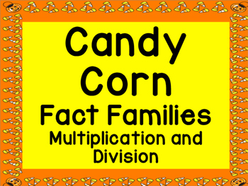 Candy Corn Multiplication and Division Fact Families