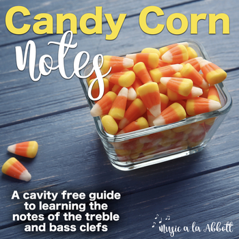 Candy Corn Notes!  Your Cavity Free Guide to the Treble an