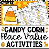 Candy Corn Place Value Activities- Second Grade 2.NBT.A.3
