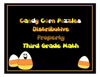 Math Candy Corn Puzzles ~ Distributive / Commutative Prope