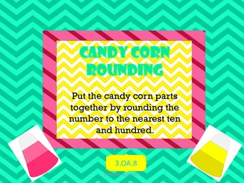 Candy Corn Rounding to the nearest ten and nearest hundred