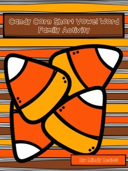 Short Vowel Word Family Activity - Candy Corn