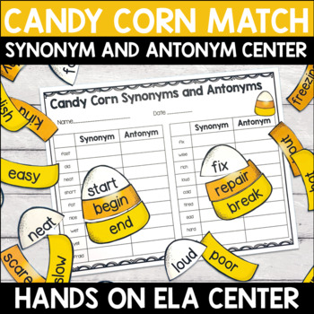 Synonyms and Antonyms Center - Candy Corn