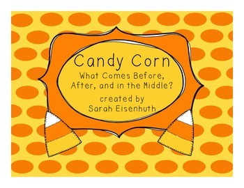 Candy Corn - What Comes Before, After, and in the Middle?