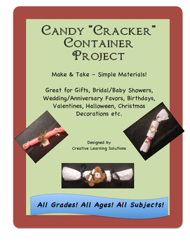 "Candy ""Cracker"" Container Project-All Ages, All Grades!"