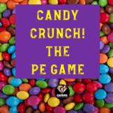 Candy Crunch!  PE Game