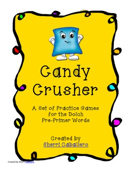 Candy Crusher Dolch Pre-Primer Word Practice Games