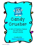 Candy Crusher Primer Sight Word Practice Games