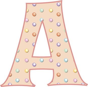 "Candy Dot Alphabet • Caps, Lower Case • Vector PDF • 300 DPI PNG • 5"" High"