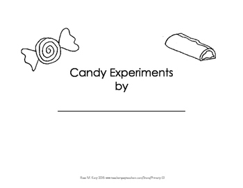 Candy Experiements