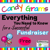 Candy Grams:  Everything You Need to Know for a Successful
