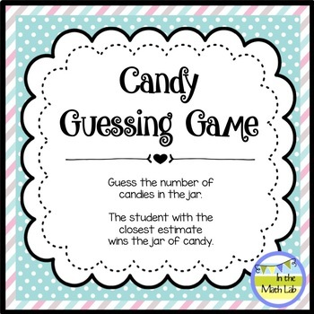 Candy Guessing Game