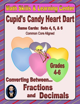 Candy Heart Dart Game Cards (Converting Fractions to Decimals) Sets 4-5-6