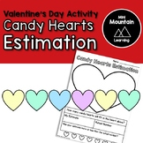 Candy Hearts Estimation Activity