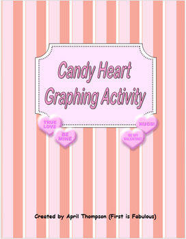 Valentine's Day Graphing Activity Using Candy Hearts