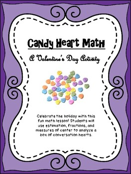 Candy Heart Math: A Valentine's Day Math Activity