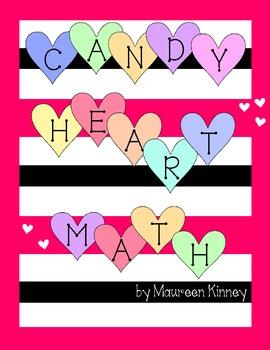 Candy Heart Math for Intermediate Grades