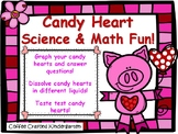 Valentine's Day Candy Heart Science & Math!