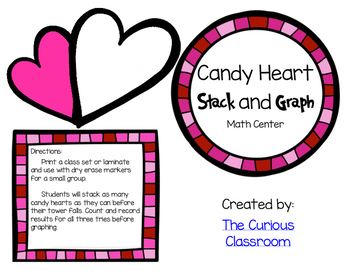 Candy Heart Stack and Graph Math Center