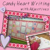 Candy Heart Valentine's Day Writing focusing on Adjectives