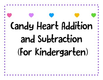 Candy Heart addition and subtraction (within 5)