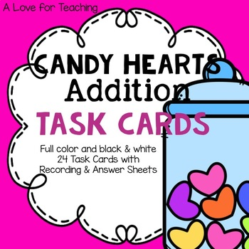 Candy Hearts Addition Task Cards