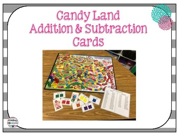 Candy Land Addition & Subtraction Cards