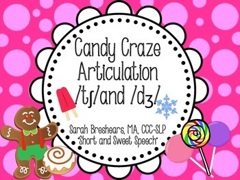 "Candy Craze Articulation: ""ch"" and ""j"""