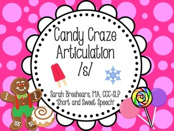 Candy Craze Articulation: /s/