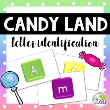 Candy Land Cards- Letter Identification