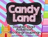 Candy Land Double Digit Addition (No Regrouping)