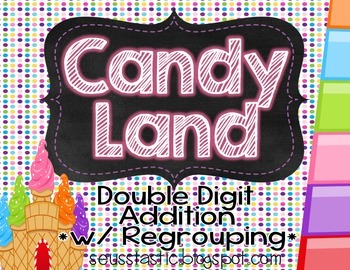 Candy Land Double Digit Addition (w/ Regrouping)
