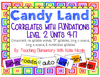 "Candy Land: le words, ""D"" syllables, long 'o' and 'e', & r controlled syllables!"