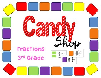 Candy Shop Fractions Third Grade