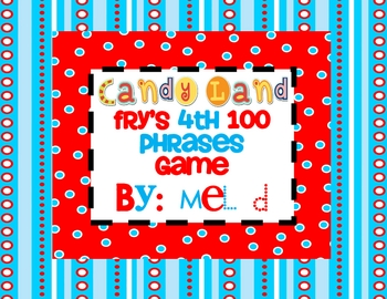 Candy Land-Fry's 4th 100 Phrases Game