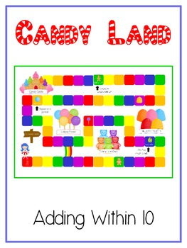 Candy Land - Fun Math Folder Game - Adding to 10 - Common Core Aligned