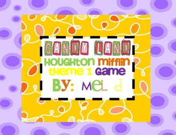Candy Land Houghton Mifflin Theme 1-Grade 1