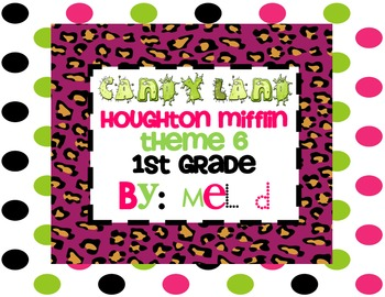 Candy Land Houghton Mifflin Theme 6-Grade 1