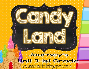 Candy Land Journey's Unit 3-1st Grade