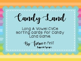 Candy Land ~ Long A CVCe