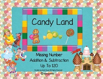 Candy Land Missing Number Addition & Subtraction (Up to 120)