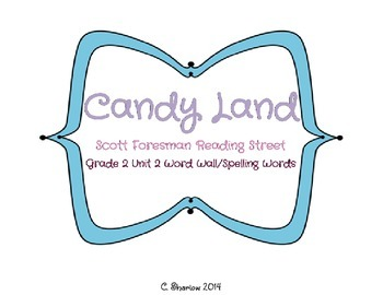 Candy Land - Scott Foresman Reading Street Unit 2